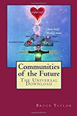 Communities of the Future: The Universal Download Paperback
