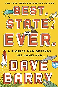 A brilliantly funny exploration of the Sunshine State from the man who knows it best: Pulitzer Prize winner and New York Times–bestselling author Dave Barry.  We never know what will happen next in Florida. We know only that, any minute now,...