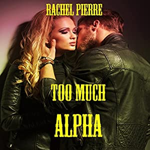 Too Much Alpha Audiobook
