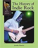 The History of Indie Rock, Jennifer Skancke, 1590187369
