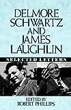 Delmore Schwartz and James Laughlin, James Laughlin, 0393034712