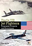 Early US Jet Fighters, Tony Buttler, 1902109309