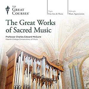 The Great Works of Sacred Music Vortrag