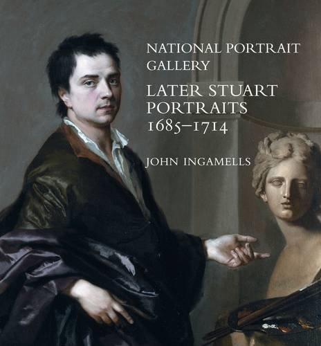 National Portrait Gallery: Later Stuart Portraits, 1685–1714