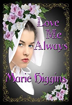 Love Me Always (The Fielding Brothers Saga Book 1) by [Higgins, Marie]