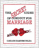 The Secret Codes of Conduct for Marriage - Mission Accomplished, Candace Chambers-Belida, 0967978203