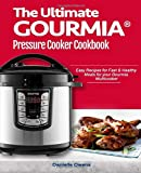 The Ultimate GOURMIA® Pressure Cooker