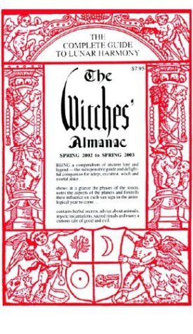 The Witches' Almanac Spring 2002 To Spring 2003