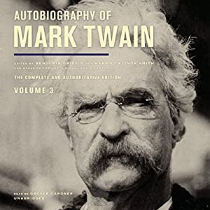 Autobiography of Mark Twain, Vol. 3 Hörbuch