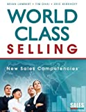 img - for World-Class Selling: New Sales Competencies book / textbook / text book