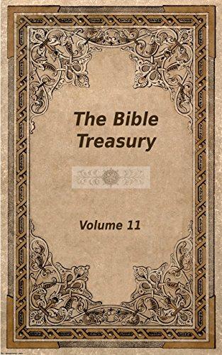 The Bible Treasury: Christian Magazine Volume 11, 1876-7 Edition