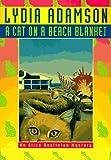 A Cat on a Beach Blanket, Lydia Adamson, 0525943048