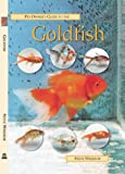 Pet Owner's Guide to the Goldfish, Steven Windsor, 1860541097