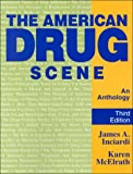 img - for The American Drug Scene: An Anthology book / textbook / text book