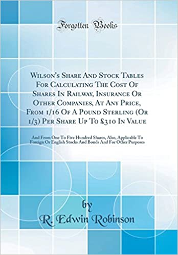 Wilson's Share And Stock Tables For Calculating The Cost Of