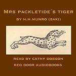 Mrs. Packletide's Tiger | Hector Hugh Munro