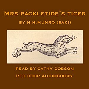 Mrs. Packletide's Tiger Audiobook