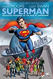 Superman: Whatever Happened to the Man of Tomorrow? by Alan Moore front cover