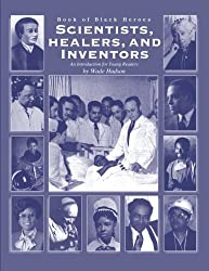 Book of Black Heroes: Scientists, Healers, and Inventors (Volume 3)