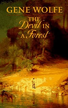 The Devil in a Forest by Gene Wolfe fantasy book reviews