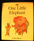 One Little Elephant, Colin West, 0812058852
