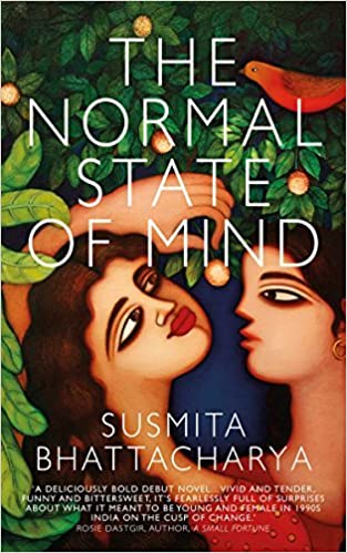 The Normal State of Mind by Susmita Bhattacharya (2015-05-01)