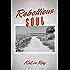 Rebellious Soul (Devil's Descendants MC Book 1)