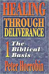 biblical healing and deliverance pdf