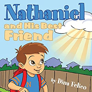 Nathaniel and His Best Friend Audiobook