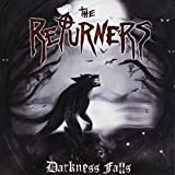 Darkness Falls by The Returners