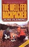 The Well-Fed Backpacker, June Fleming, 0394738047