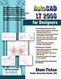 Autodesk LT 2006 for Designers, Sham Tickoo, Sham Tickoo, 1932709142