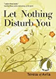 img - for Let Nothing Disturb You (30 Days With a Great Spiritual Teacher) book / textbook / text book