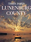 Lunenburg County by Terry James front cover