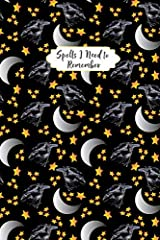 Spells I Need to Remember Paperback