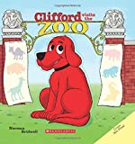 Clifford Visits the Zoo, Norman Bridwell, 0545668964