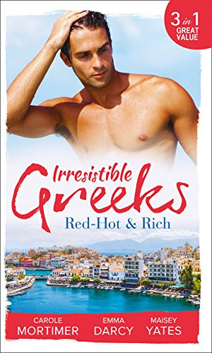 book cover of Irresistible Greeks: Red-Hot and Rich