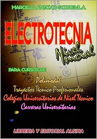 Electrotecnia Nivel Inicial (Spanish Edition): Marcelo Sobrevilla: 9789505530618: Amazon.com: Books