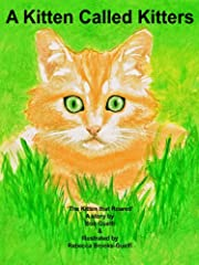 The Kitten That Roared: A Kitten Called Kitters