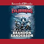 The Dark Talent: Alcatraz vs the Evil Librarians Audiobook by Brandon Sanderson Narrated by Ramon de Ocampo