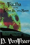 Tuatha and the Seven Sisters Moon