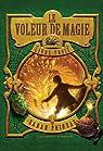 Le Voleur de Magie, tome 3 par Prineas