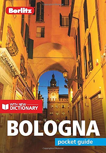 Berlitz Pocket Guide Bologna (Travel Guide with Dictionary) (Berlitz Pocket Guides) (Best Places To See In Italy)