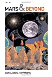 Mars & Beyond / Poems, Daniel Abdal-Hayy Moore, 1411637860
