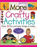 More Crafty Activities, Judy Balchin and Michelle Powell, 1844483185
