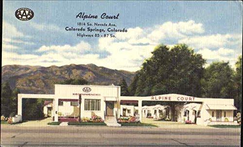 Alpine Court, 1814 S. Nevada Ave Colorado Springs, Colorado Original Vintage Postcard (Spring Alpine)