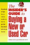 The Insider s Guide to Buying a New or Used Car