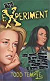 The Experiment, Todd Temple, 0310223482