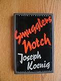 Smuggler's Notch, Joseph Koenig, 0670823414
