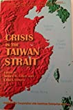 Crisis in the Taiwan Strait 9781579060008